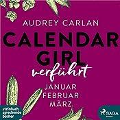 Verführt (Calendar Girl 1-3) | Audrey Carlan