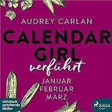 "Audrey Carlan – ""Verführt (Calendar Girl 1 - 3)"""