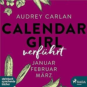 Verführt (Calendar Girl 1-3) Hörbuch
