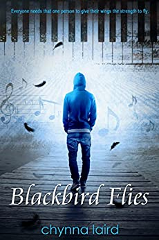 Blackbird Flies by [Laird, Chynna]