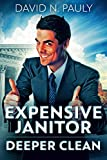 Expensive Janitor: Deeper Clean