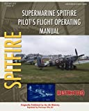 Supermarine Spitfire Pilot's Flight Operating Manual, Royal Air Force, 1434818845