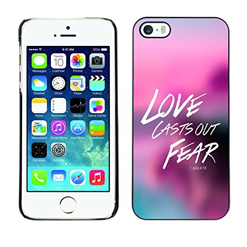 DREAMCASE Citation de Bible Coque de Protection Image Rigide Etui solide Housse T¨¦l¨¦phone Case Pour APPLE IPHONE 5 / 5S - LOVE CASTS OUR FEAR - JOHN 4:18
