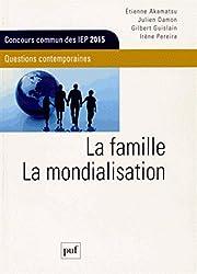 La famille. La mondialisation. Thème IEP 2015