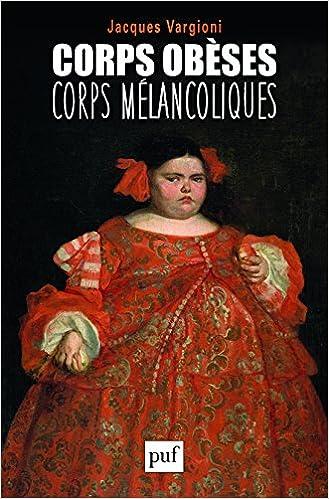 Livre Corps obèses, corps mélancoliques pdf epub