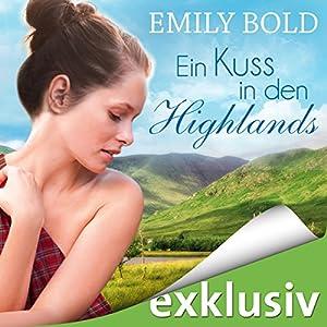 Ein Kuss in den Highlands Hörbuch