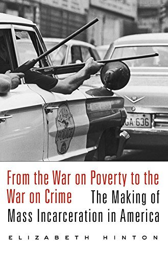 From the War on Poverty to the War on Crime: The Making of Mass Incarceration in America (Causes Of Homelessness In The United States)
