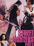 Street Fighters - Part II