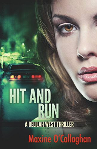 Hit and Run: A Delilah West Thriller (The Delilah West Thriller Series Book 3) cover