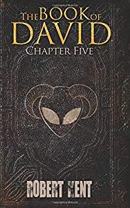 The Book of David: Chapter Five (Volume 5)