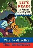 Lets Read: Tina, the Detective: Tina, La Detective