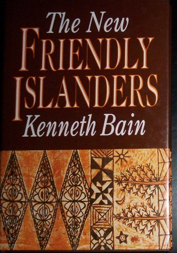 The New Friendly Islanders: The Tonga of King Taufa'Ahau Tupou Iv/Published to Mark the Occasion of the Seventy-Fifth Birthday of the King on 4 July