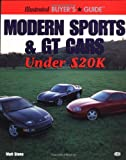 Modern Sports and GT Cars under $20k, Matt Stone, 0760308993