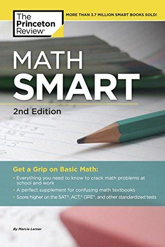 Math Smart, 2nd Edition: Get a Grip on Basic Math (Smart Guides)