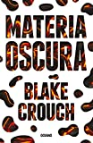 Materia oscura (Spanish Edition)