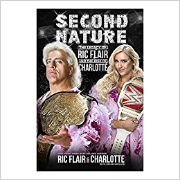 Amazon Com Wwe Second Nature Legacy Of Ric Flair And Rise