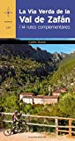 La Via verda de la Val de Zafán: I 14 rutes complementàries (Azimut)