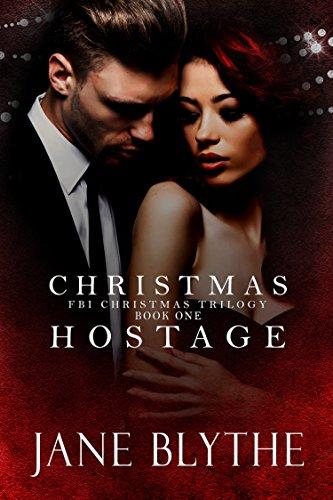 Christmas Hostage (Christmas Romantic Suspense Book 1)