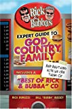 Rick and Bubba's Expert Guide to God, Country, Family, and Anything Else We Can Think Of, , 0849909929