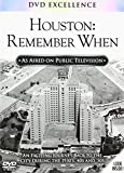 Houston Remember When (as seen on public television)