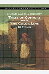Tales of Conjure and The Color Line: 10 Stories (Dover Thrift Editions) Kindle Edition