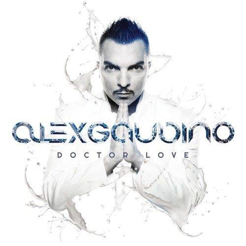 Alex Gaudino - Doctor Love By Alex Gaudino - Zortam Music