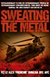 Sweating the Metal, Alex Duncan, 1444708007