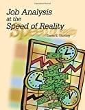 Job Analysis at the Speed of Reality