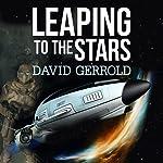 Leaping to the Stars: Starsiders, Book 3 | David Gerrold