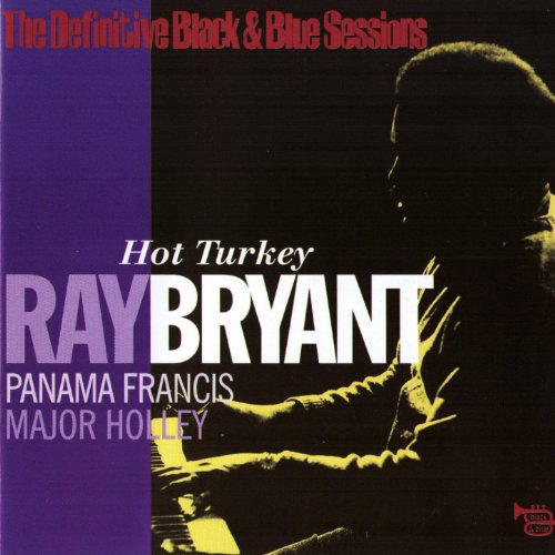 Hot Turkey (feat. Panama Francis, Major Holley) [The Definitive Black & Blue Sessions (New York City 1975)] (City Blues New York)