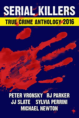 SERIAL KILLERS True Crime Anthology - Volume 3 (Annual True Crime Collection) cover