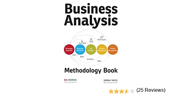 Business Analysis Methodology Book, Emrah Yayici, Ebook - Amazon.Com