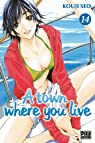 A town where you live, tome 14 par Seo