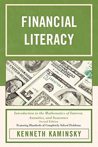 Download Financial Literacy: Introduction to the Mathematics of Interest, Annuities, and Insurance Pdf