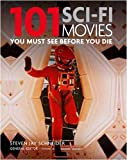 101 Science-fiction Movies: You Must See Before You Die