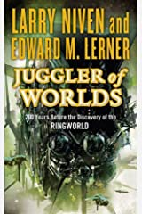 Juggler of Worlds: 200 Years Before the Discovery of the Ringworld (Fleet of Worlds series Book 2) Kindle Edition