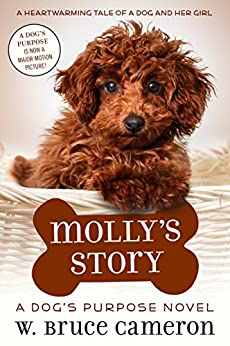 Molly's Story: A Dog's Purpose Novel Free Download