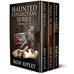 Haunted Collection Series: Books 7 - 9: Supernatural Horror with Scary Ghosts & Haunted Houses by [Ripley, Ron, Street, Scare]