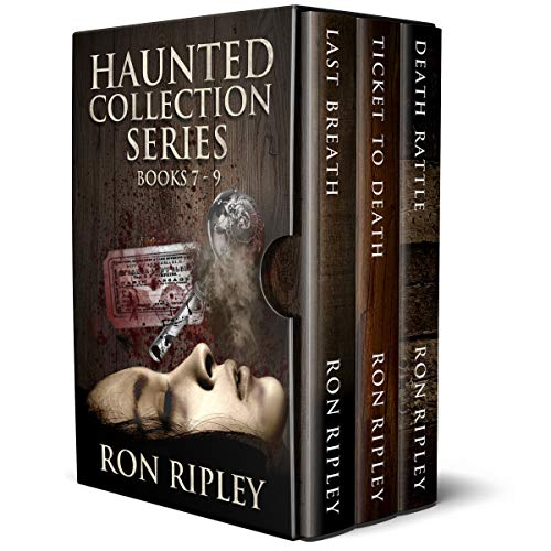 (Haunted Collection Series: Books 7 - 9: Supernatural Horror with Scary Ghosts & Haunted Houses)