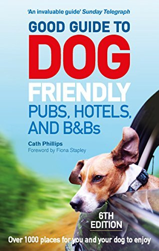 good-guide-to-dog-friendly-pubs-hotels-and-bbs-6th-edition