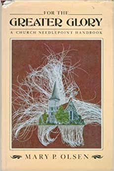 for-the-greater-glory-a-church-needlepoint-handbook