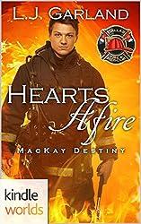 Dallas Fire & Rescue: Hearts Afire (Kindle Worlds Novella) (MacKay Destiny Book 3)