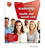 [(Diploma in Leadership for Health and Social Care Level 5)] [ By (author) P. J. Calpin, By (author) Eleanor Langridge, By (author) Belinda Morgan, By (author) Rebecca Platts, By (author) QC John Rowe, By (author) Terry Scragg ] [November, 2014]