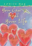 You Can Heal Your Life: Gift Edition by Hay, Louise (2004) Perfect Paperback