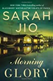 Morning Glory: A Novel