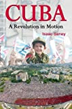 img - for Cuba: A Revolution in Motion book / textbook / text book