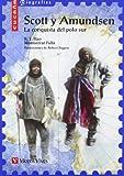 SCOTT Y AMUNDSEN N/C: 000001 (Colección Cucaña Biografías)