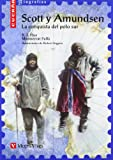 Scott y Amundsen, K. T. Hao and Monserrat Fulla, 8431671726