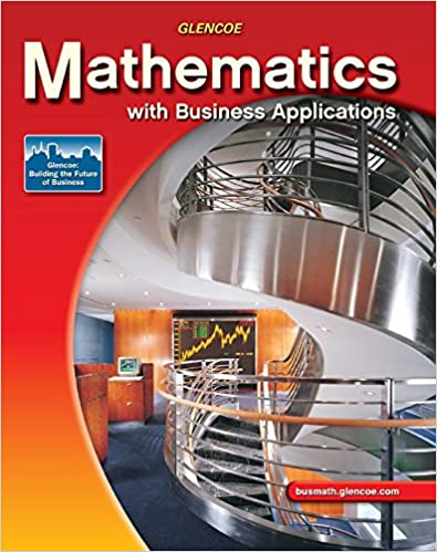 Mathematics with Business Applications, Student Edition