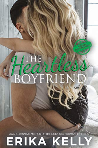 The Heartless Boyfriend (The Bad Boyfriend series Book 2) by [Kelly, Erika]